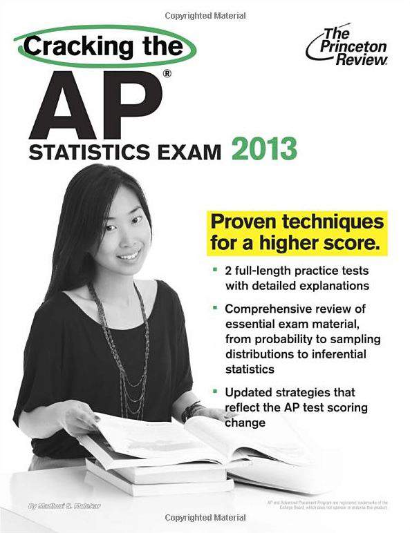 Cracking the AP Statistics Exam, 2013 Edition (College Test