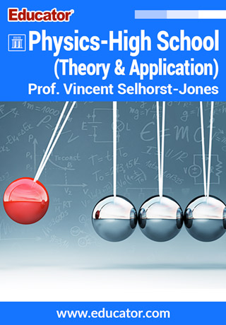 Physics - High School (Theory & Application) with Prof. Vincent Selhorst-Jones, M.F.A