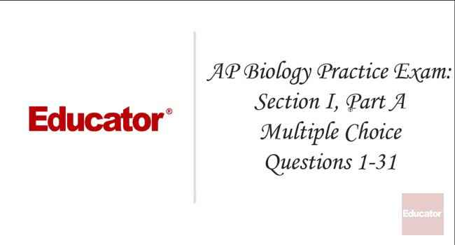 56  [AP Biology Practice Exam: Section I, Part A, Multiple Choice