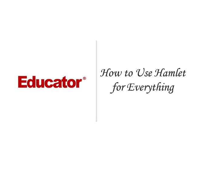 30 How To Use Hamlet For Everything AP English