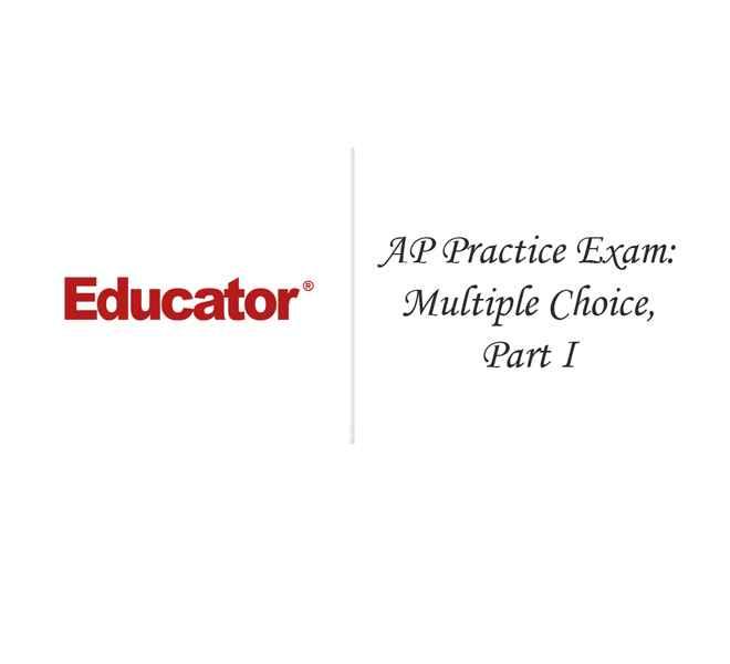 23  [AP Practice Exam: Multiple Choice, Part I] | AP
