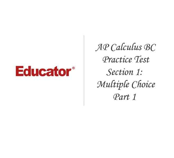 26 AP Calc BC Practice Test Section 1 Multi Choice Part 1