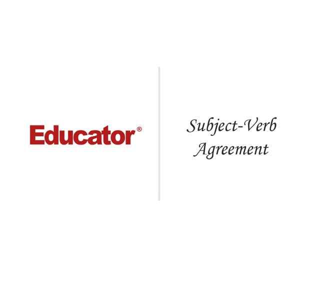 22 Subject Verb Agreement English Grammar Educator