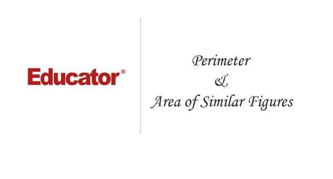 58 Perimeter Area Of Similar Figures Geometry Educator Com