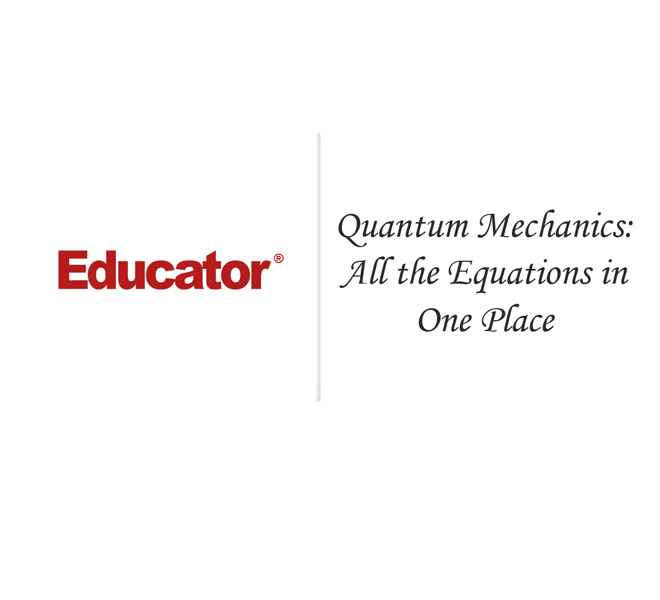 79  [Quantum Mechanics: All the Equations in One Place] | Physical