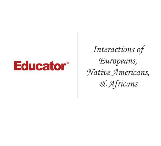 2 Interactions Of Europeans Native Americans And Africans Ap