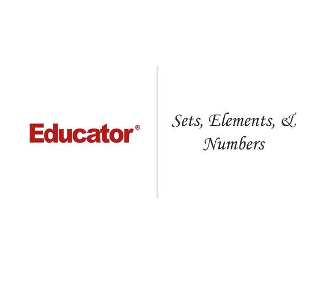 2 Sets Elements Numbers Math Analysis Educator