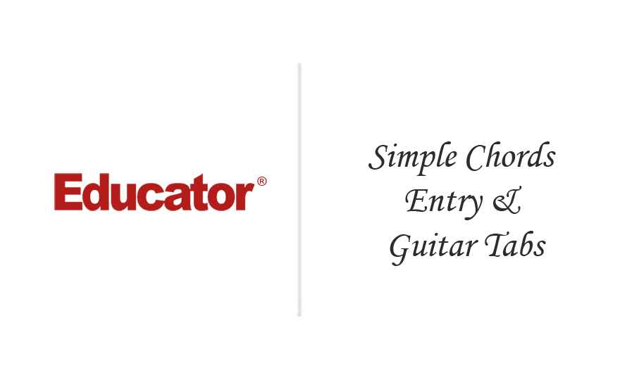 11 Simple Chord Entry Guitar Tabs Sibelius Educator